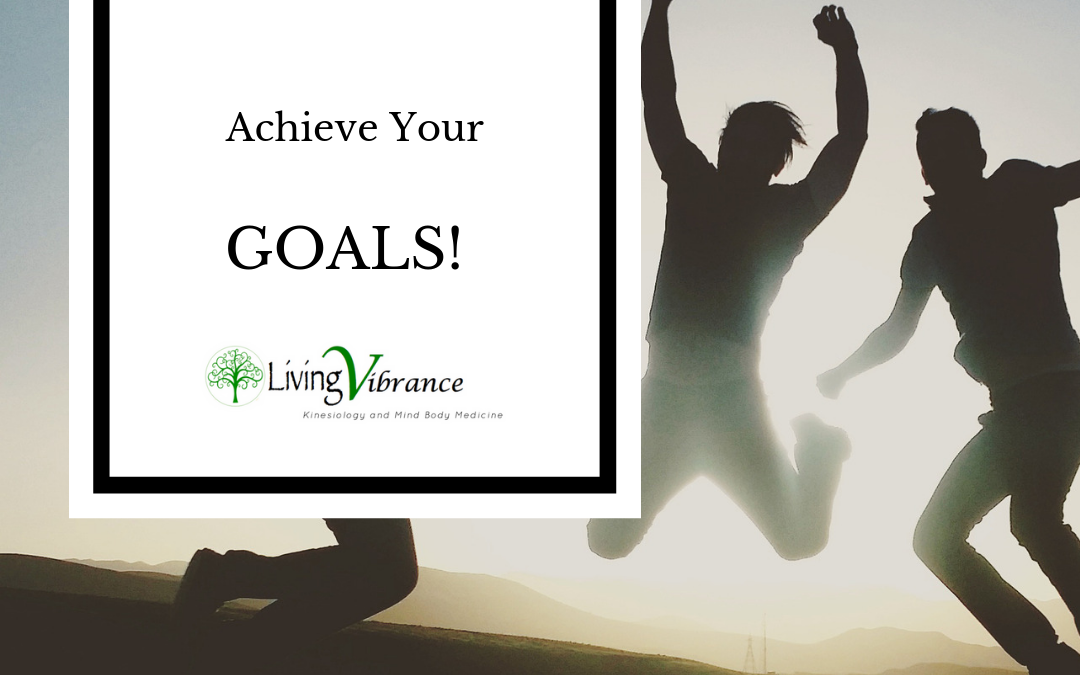 Achieve Your Goals! (You've totally got this!)