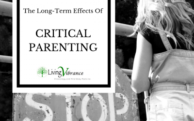 The Long-Term Effects Of Critical Parents.